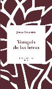 Cover-Bild zu Yonquis de las letras (eBook) von Comensal, Jorge