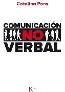 Cover-Bild zu Comunicación no verbal (eBook) von Freixas, Catalina Pons