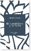 Cover-Bild zu El candidato y la furia (eBook) von Barro, Argemino