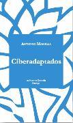 Cover-Bild zu Ciberadaptados (eBook) von Manilla, Antonio