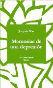 Cover-Bild zu Memorias de una depresión (eBook) von Díaz, Joaquín