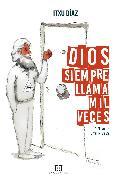 Cover-Bild zu Dios siempre llama mil veces (eBook) von Díaz, Itxu