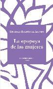 Cover-Bild zu La epopeya de las mujeres (eBook) von Alonso, Graciela Rodríguez