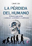Cover-Bild zu La pérdida del humano (eBook) von Lazpiur, Lierni Irizar