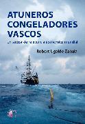 Cover-Bild zu Atuneros congeladores vascos (eBook) von Zabala, Robert Ugalde