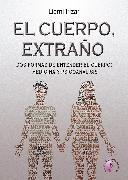 Cover-Bild zu El cuerpo, extraño (eBook) von Irizar, Lierni