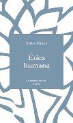 Cover-Bild zu Ética Humana (eBook) von Úbeda, Jorge