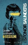 Cover-Bild zu La mujer que disparó a Mussolini (eBook) von Saunders, Frances Stonor