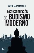 Cover-Bild zu La construcción del budismo moderno (eBook) von McMahan, David L.