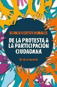 Cover-Bild zu De la protesta a la participación ciudadana (eBook) von Morales, Ulrich Richter