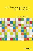 Cover-Bild zu Los Libros, eso es bueno para los bebés (eBook) von Bonnafé, Marie
