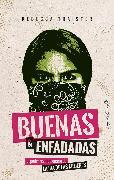 Cover-Bild zu Buenas y enfadadas (eBook) von Traister, Rebecca