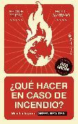 Cover-Bild zu ¿Qué hacer en caso de incendio? (eBook) von Muiño, Emilio Santiago