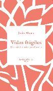 Cover-Bild zu Vidas frágiles (eBook) von Alonso, Javier