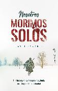 Cover-Bild zu Nosotros morimos solos (eBook) von Howarth, David