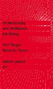 Cover-Bild zu Hirnforschung und Meditation von Singer, Wolf