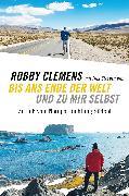Cover-Bild zu Bis ans Ende der Welt und zu mir selbst von Clemens, Robby