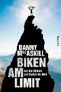 Cover-Bild zu Biken am Limit von MacAskill, Danny