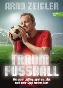 Cover-Bild zu Traumfußball von Zeigler, Arnd