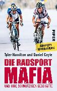 Cover-Bild zu Die Radsport-Mafia und ihre schmutzigen Geschäfte von Hamilton, Tyler
