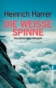 Cover-Bild zu Die Weisse Spinne von Harrer, Heinrich