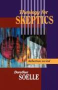 Cover-Bild zu Theology for Skeptics von Soelle, Dorothee