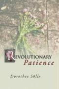 Cover-Bild zu Revolutionary Patience von Soelle, Dorothee