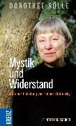 Cover-Bild zu Mystik und Widerstand (eBook) von Sölle, Dorothee