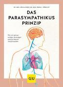 Cover-Bild zu Das Parasympathikus-Prinzip von Eder, Ursula