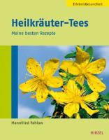 Cover-Bild zu Heilkräuter-Tees von Pahlow, Mannfried