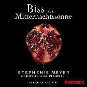 Cover-Bild zu Bella und Edward 5: Biss zur Mitternachtssonne (Audio Download) von Meyer, Stephenie