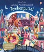 Cover-Bild zu Guck mal - Im Märchenwald: Aschenputtel von Milbourne, Anna
