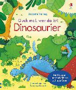 Cover-Bild zu Guck mal, wer da ist! Dinosaurier von Milbourne, Anna