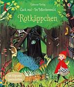 Cover-Bild zu Guck mal - Im Märchenwald: Rotkäppchen von Milbourne, Anna