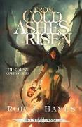 Cover-Bild zu From Cold Ashes Risen von Hayes, Rob J