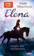 Cover-Bild zu Elena - Ein Leben für Pferde 1: Gegen alle Hindernisse von Neuhaus, Nele