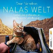 Cover-Bild zu Nalas Welt - Ein Mann, eine Straßenkatze und eine Freundschaft, die alles ändert (Gekürzt) (Audio Download) von Nicholson, Dean