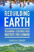 Cover-Bild zu Rebuilding Earth von Coady, Teresa