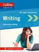Cover-Bild zu Collins English for Life B2. Upper Intermediate. Genevieve White. Writing von White, Genevieve