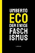 Cover-Bild zu Der ewige Faschismus (eBook) von Eco, Umberto