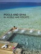Cover-Bild zu Pools and Spas in Hotels and Resorts von Li, Mandy (Hrsg.)