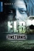 Cover-Bild zu Elbfinsternis (eBook) von Spieldenner, Klaus E.