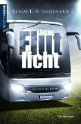 Cover-Bild zu Unter Flutlicht (eBook) von Spieldenner, Klaus E.