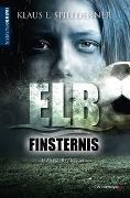 Cover-Bild zu Elbfinsternis von Spieldenner, Klaus E.