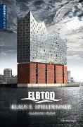 Cover-Bild zu ELBTOD von Spieldenner, Klaus E.