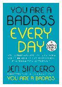 Cover-Bild zu You Are a Badass Every Day von Sincero, Jen