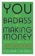 Cover-Bild zu You Are a Badass at Making Money von Sincero, Jen