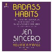 Cover-Bild zu Badass Habits von Sincero, Jen