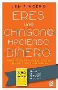 Cover-Bild zu Eres Un@ Chingon@ Haciendo Dinero von Sincero, Jen
