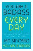Cover-Bild zu You Are a Badass Every Day (eBook) von Sincero, Jen
